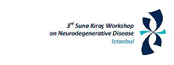 3rd Suna Kıraç Workshop on Neurodegenerative Disease